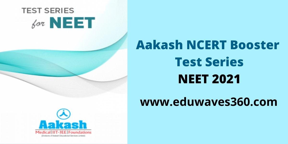 Aakash NCERT Booster Test Series NEET 2021