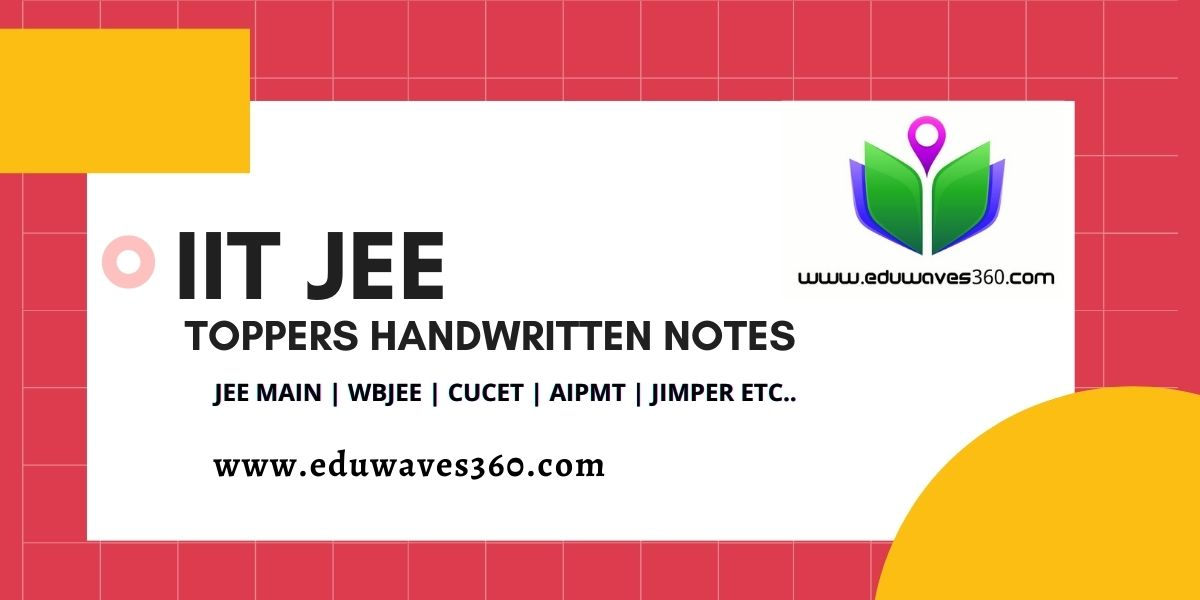 JEE TOPPER NOTES