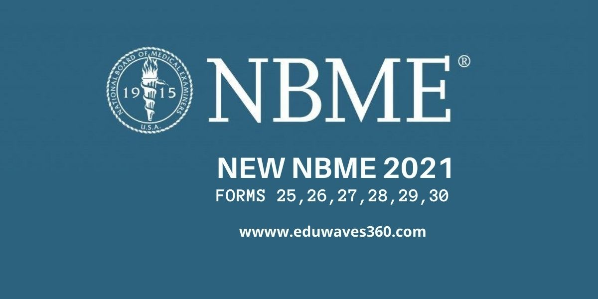 nbme ste[p 1 2021 forms 25 to 30