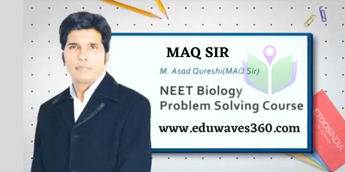 ETOOS PROBLEM SOLVING COURSE OF NEET BIOLOGY BY MAQ SIR