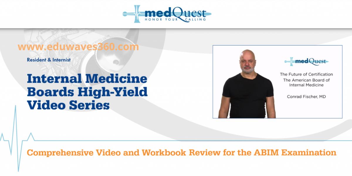 Medquest internal medicine video series