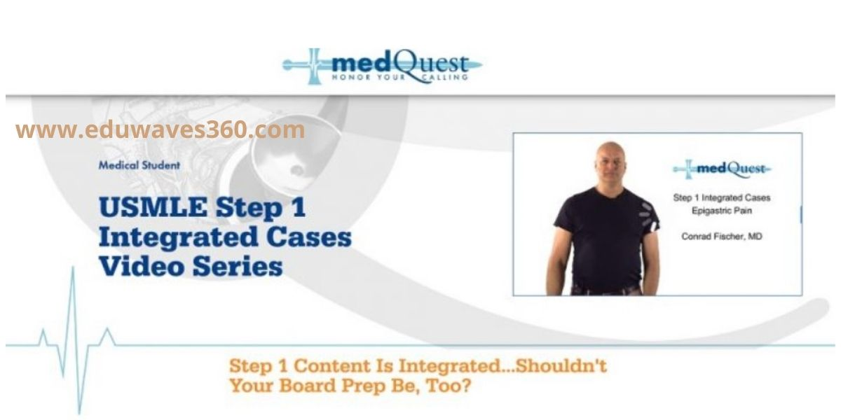medquest usmle step 1 integrated cases video series